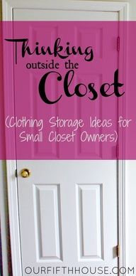 """thinking outside the closet (clothing storage ideas for small closet owners)... I have way less space than this but still like the ideas; could use a dresser like that!"""" data-componentType=""""MODAL_PIN"""