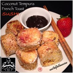 coconut tempura french toast sushi - THE FIT BALD MAN