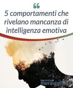 5 comportamenti che rivelano mancanza di intelligenza emotiva. L'intelligenza #emotiva è una #competenza che viene sempre più presa in #considerazione. Sembra essere determinante per #vivere bene. Energie Positive, Inner Circle, Hello Beautiful, Emotional Intelligence, Counseling, Chakra, Feel Good, Psychology, Spirituality