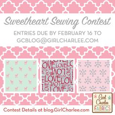 The Girl Charlee Fabrics Sweetheart Sewing Contest is on now and one lucky winner will receive a $75 gift certificate to spend at GirlCharlee.com!  Order from our lovely Valentine collection at Girl Charlee and send us what you create!  Read all the contest details and more at blog.GirlCharlee.com. Share your photos on social media using the hashtags #girlcharlee and #gcsewandwin. Good Luck!