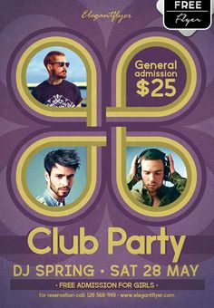 Free Club Party PSD Flyer Template - http://freepsdflyer.com/free-club-party-psd-flyer-template/ Enjoy downloading the Free Club Party PSD Flyer Template by Elegantflyer!  #Bar, #Beach, #Club, #Dance, #Dj, #EDM, #Electro, #Lounge, #SpringBreak, #Summer