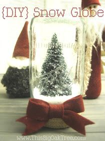 This Big Oak Tree: {DIY} Snow Globe