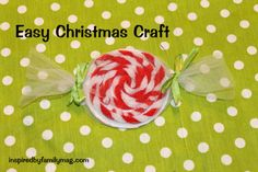 A Mom Not a Professional Nor a Perfectionist: Christmas Ornament Craft: Easy Peppermint Candy Easy Christmas Ornaments, Christmas Toys, Christmas Activities, Christmas Candy, Simple Christmas, Handmade Christmas, Christmas Ideas, Christmas 2015, Christmas Decorations