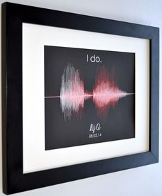 I Do Wall Art, Wedding Anniversary Gift for her, Quote Print, Unique Gift For Husband Wife Fiance Present Ideas, Voice Wave Sound Recording by CreativeWavePrints on Etsy https://www.etsy.com/listing/205825845/i-do-wall-art-wedding-anniversary-gift