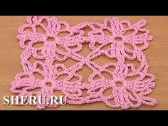 Crochet Motif Pattern Урок 31 Вязание крючком мотивов и полотен - YouTube