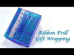 Ribbon Frill Gift Wrapping
