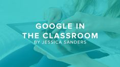 Google just might change the way you teach—in a good way. It makes grading more efficient, enriches the classroom experience, and allows you to connect with your students on a level they understand—all for free.