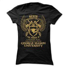 A WOMAN Who Graduated From George Mason University T Shirt, Hoodie, Sweatshirts - custom hoodies #Tshirt #fashion