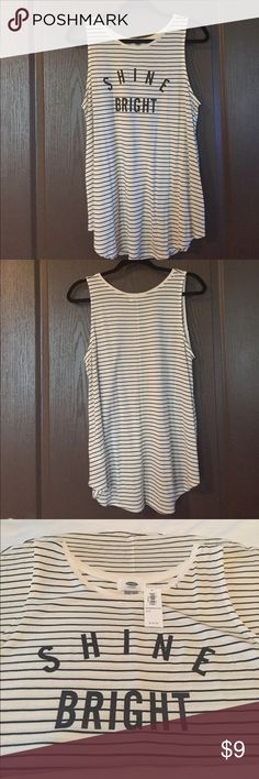 ‼️Brand New‼️ Old Navy 'Shine Bright' Striped Tank ‼️Brand New‼️ Old Navy 'Shine Bright' Striped Tank. Cute and stylish tank, cream with black stripes. Runs a bit big - fits more like XL. Old Navy Tops Tank Tops