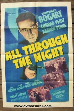 All Through the Night, 1941  Original Vintage One Sheet Movie Poster Humphrey Bogart  Guaranteed Authentic for Life!  See it at www.cvtreasures.com , Conway's Vintage Treasures