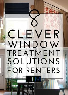 8 Clever Window Treatments for Renters | Curtains are one of the best ways to transform your rental into a cozy and personal home! Try one of these 8 renter-friendly solutions!