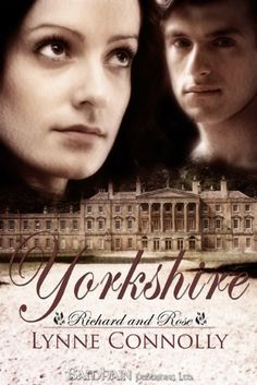 Free Book   Yorkshire, the first title in Lynne Connolly's Richard and Rose series, is free in the Kindle store and from Barnes & Noble, courtesy of Samhain Publishing.