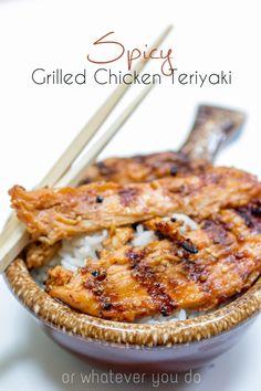 Spicy Grilled Chicken Teriyaki  http://www.orwhateveryoudo.com/2014/06/spicy-grilled-chicken-teriyaki.html?utm_campaign=coschedule&utm_source=pinterest&utm_medium=Nicole%20at%20OrWhateverYouDo%20(DIY%20BOARDS)&utm_content=Spicy%20Grilled%20Chicken%20Teriyaki