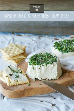 Vegan Roasted Garlic and Fresh Herb Cream Cheez (a. Vegan Boursin) from Crave Eat Heal by Annie Oliverio [Gluten-Free] Vegan Cheese Recipes, Vegan Cream Cheese, Raw Food Recipes, Cooking Recipes, Cashew Cheese, Vegan Food, Raw Cheese, Cheese Fruit, Nacho Cheese