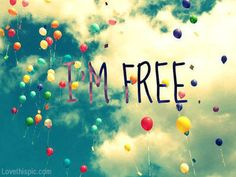 Im Free Quotes Colorful Clouds Cool Life Quote Balloons Floating Favorite Best