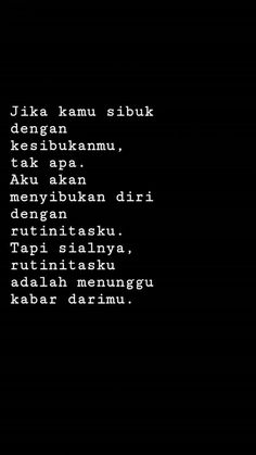 Quotes Sahabat, Quotes Lucu, Cinta Quotes, Quotes Galau, Tumblr Quotes, Heart Quotes, Mood Quotes, People Quotes, Daily Quotes