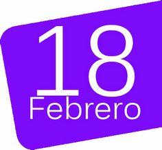 18 DE FEBRERO- EFEMERIDES - 45600mgzn
