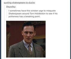 I found this on Tumblr (sorry if you have already seen it..) This person is evil! Dear blogger; your Loki is showing. Hehe