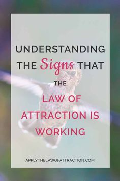 Are you looking for signs that the law of attraction is working? This article explains exactly how to tell what the signs you are seeing mean. Click through to read the whole post!