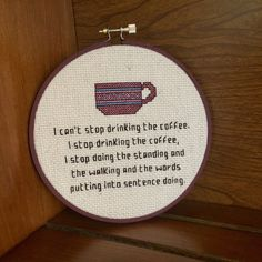 """""""I can't stop drinking the coffee. I stop drinking the coffee, I stop doing the standing and the walking and the words putting into sentence doing."""" - Gilmore Girls Cross Stitch by BananyaStand on Etsy"""