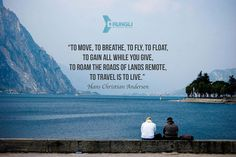 1000+ images about Inspiring Travel Quotes on Pinterest ...