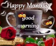 Happy Monday Good Morning Quote monday good morning monday quotes good morning quotes happy monday have a great week monday quote happy monday quotes good morning monday cute monday quotes monday quotes for family and friends monday greetings Happy Weekend Quotes, Good Morning Happy Monday, Morning Love Quotes, Morning Greetings Quotes, Good Morning Everyone, Good Morning Good Night, Sunday, Afternoon Quotes, Night Quotes