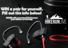 Hike, Run, Live would love for you to WIN Wireless Sport Bluetooth Earphones with Mic