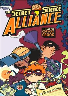 BOOK: The Secret Science Alliance and the Copycat Crook - Book Review