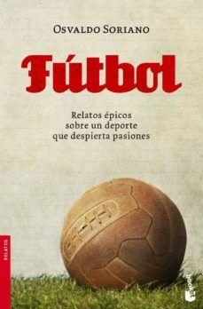 Futbol En 2020 Fútbol Novelas Literarias Libros