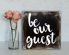 So Cute!! Be Our Guest Rustic sign us perfect in the guest bedroom! by TangledPonyDesigns