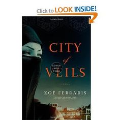 City of Veils:  A Novel by Zoe Ferraris.   This book is very well written.    I was captivated by the characters almost immediately and read the entire book in 24 hours.