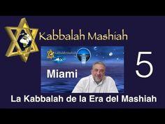 Conferencia Miami Junio 2015: La Kabbalah de la Era del Mashiah - parte 5