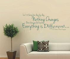 "Vinyl Wall Decal, Narnia, Prince Caspian quote: Isn't It Funny that Day-by-Day Nothing Changes, but when you Look back EVERYTHING is DIFFERENT, wall decal: approximately 33-1/2"" x 12-1/2"", by ClassicDesignWallArt, $42.00"