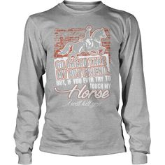 Try To Touch My #Horse Grandpa Grandma Dad Mom Girl Boy Guy Lady Men Women Man Woman #Horse Cowboy , Order HERE ==> https://www.sunfrog.com/Pets/127809156-792052593.html?89701, Please tag & share with your friends who would love it, #superbowl #jeepsafari #birthdaygifts  horse shirts for girls, horse shirts cowgirls, horse shirts clothing   #bowling #chihuahua #chemistry #rottweiler #family #entertainment #food #drink #gardening #geek #hair #beauty #health #fitness #history