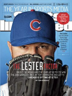 6244ad3f728 Jon Lester lands on the cover of SI. Chicago Cubs ...