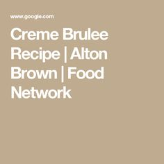 Halved Recipe From Alton Brown Http Www Foodnetwork Com Recipes