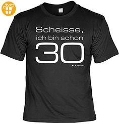 Zum 30 Geburtstag lustiges Geburtstags T-shirt : Scheisse, ich bin schon 30 mit Gratis Urkunde !Gr:XXL Fb:schwarz - Shirts zum 30 geburtstag (*Partner-Link)