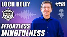 Discussion with Loch Kelly, M. Author of The Way of Effortless Mindfulness. Loch is the founder of the non-profit, Open-Hearted Awareness Institut. Lama Surya Das, Jungian Psychology, Mindfulness Meditation, Spiritual Awakening, Self Improvement, Self Care, The Fosters, Spirituality, Therapy