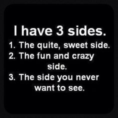 and you will see number 3 if you mess with my kids or grandkids!