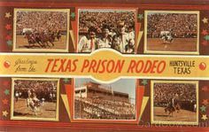 "Remember when there was a Texas Prison Rodeo behind ""The Walls"" in Huntsville, TX? (P)"