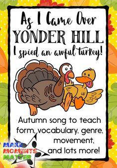 As I Came Over Yonder Hill - Song for November - Make Moments Matter