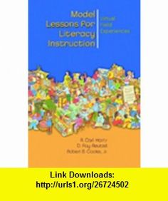Model Lessons for Literacy Instruction, Virtual Classroom Experiences (4th Edition) (9780131121928) D. Ray Reutzel , ISBN-10: 0131121928  , ISBN-13: 978-0131121928 ,  , tutorials , pdf , ebook , torrent , downloads , rapidshare , filesonic , hotfile , megaupload , fileserve