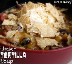 Chef in Training: Crockpot Chicken Tortilla Soup