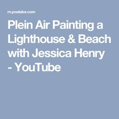 In this video, Jessica Henry will take you on the beach to capture en plein air a lighthouse and the beach, taking two elements from a location to create one. Jessica Henry, Lighthouse Painting, Journal, Beach, Youtube, Prints, Mixed Media, Layers, Plate