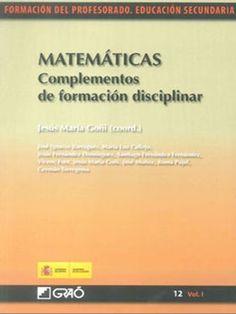 Matemáticas. Complementos de formación disciplicar con Jesús María Goñi como Coordinador. L/Bc 51:37 MAT