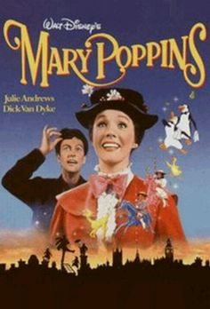 One of my all time favourite movies, Mary Poppins.