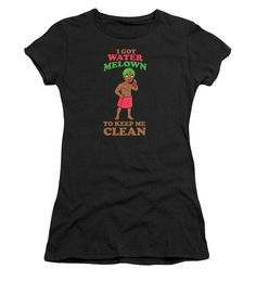 Women's T-Shirt (Junior Cut) - I Got Water Melon