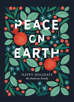 Scandinavian inspired Christmas holiday card design by artist Erin McManness. This hand-illustrated card features lush holiday foliage, berries, and pomegranates encircling a heartfelt message to inspire peace and love. Christmas Card Ideas. Holiday Card Ideas.