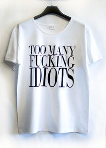 http://animalswave.com/product/too-many-fucking-idiots-shirt-white  tmfi  too many fucking idiots animals wave animalswave