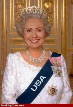 Funny Clinton Pictures: Queen of the U.S.A.